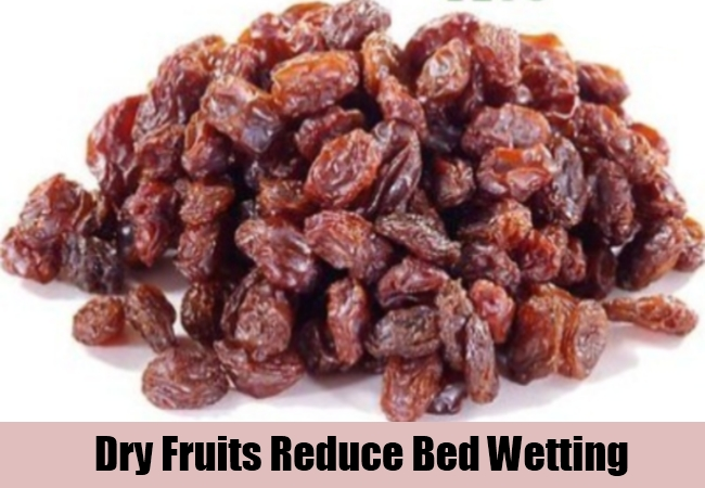 Dry Fruits Reduce Bed Wetting