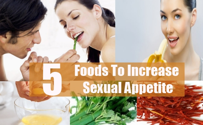 Foods To Increase Sexual Appetite