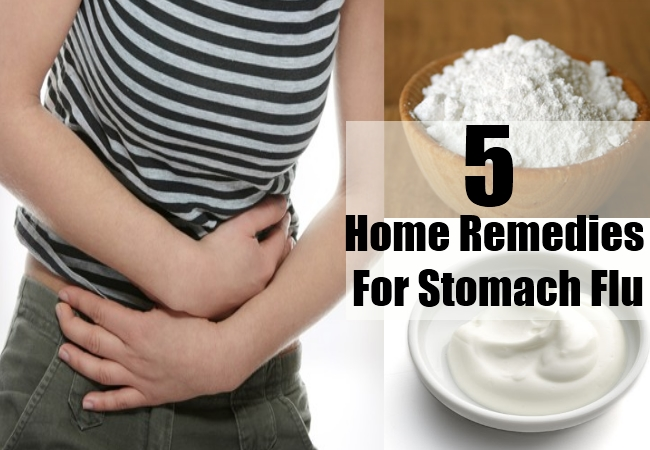 Home Remedies For Stomach Flu