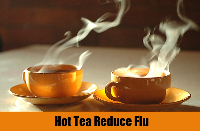 Hot Tea Reduce Flu