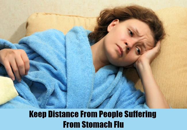 Keep Distance From People Suffering From Stomach Flu