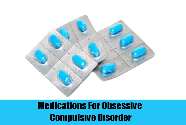 Medications For Obsessive Compulsive Disorder