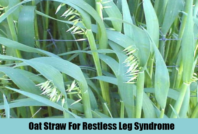 Oat Straw For Restless Leg Syndrome