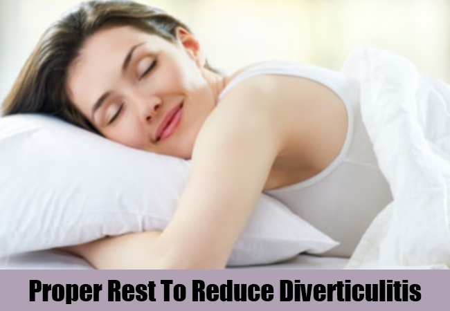 Proper Rest To Reduce Diverticulitis