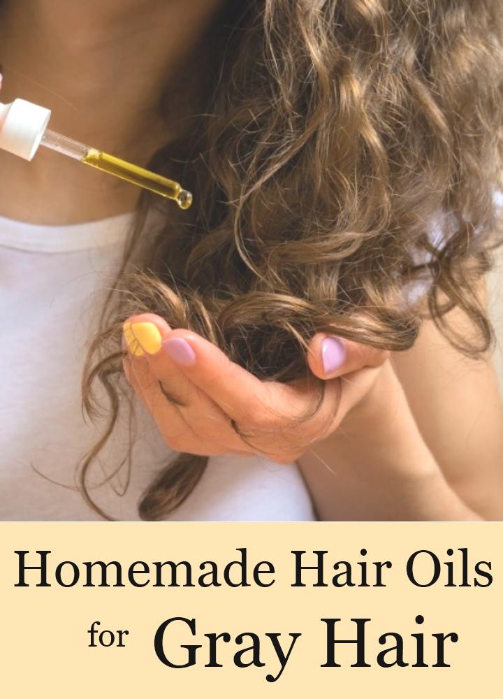 Homemade Hair Oils For Gray Hair