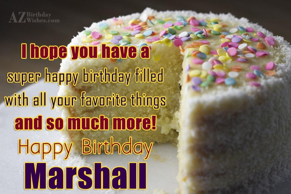Happy Birthday Marshall