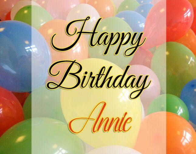 Happy Birthday Annie
