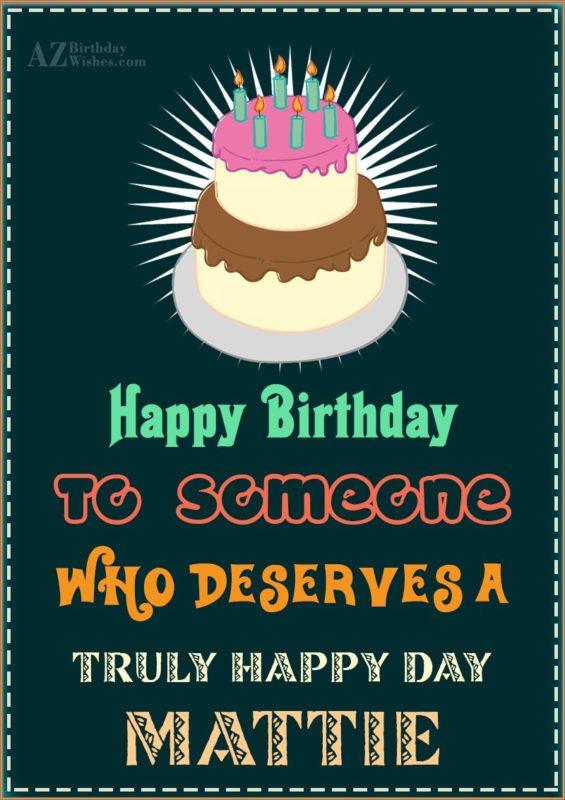 Happy Birthday Mattie