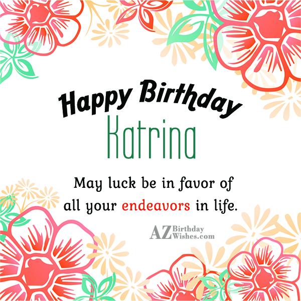 Happy Birthday Katrina