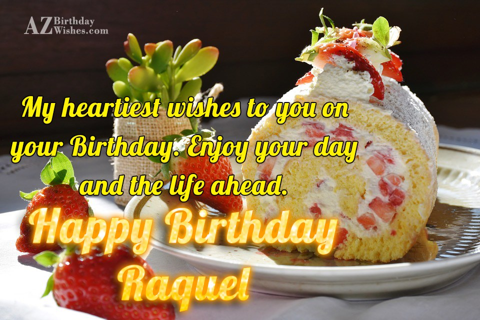 Happy Birthday Raquel