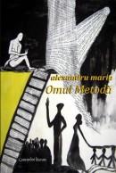 Alexandru Maria - Omul metoda