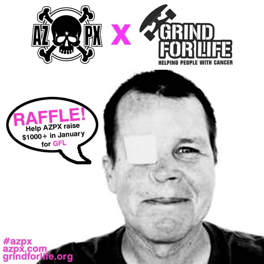 AZPX x Grind for Life Fund Raising Raffle