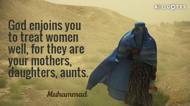 TOP 25 DAUGHTER QUOTES  of 1000    A Z Quotes Muhammad quote  God enjoins you to treat women well  for they are your  mothers