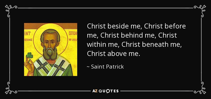 Image result for words to st patrick prayer christ beside me