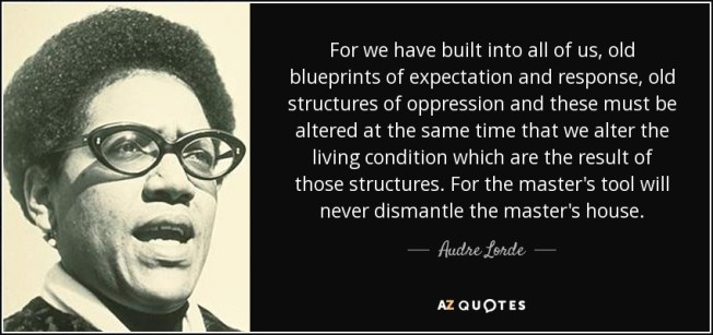 Image result for audre lorde master's tools