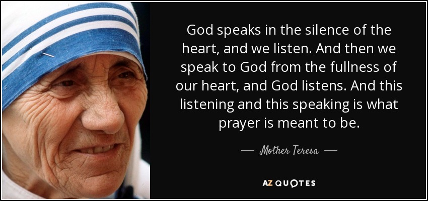 Image result for god speaks in the silence of the heart