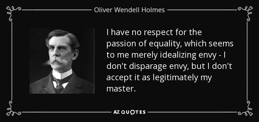 Image result for oliver wendell holmes on equality