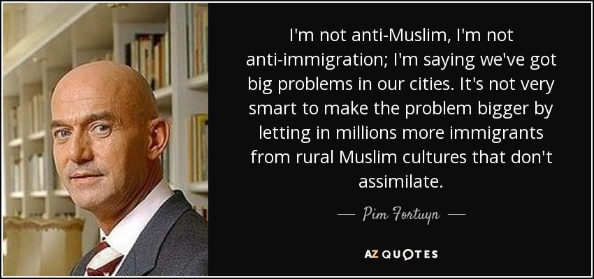 Image result for pim fortuyn quotes