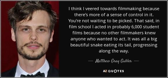 Matthew Gray Gubler quote: I think I veered towards ...