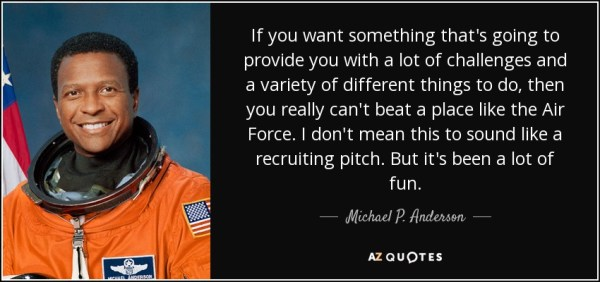 Michael P Anderson quote If you want something thats