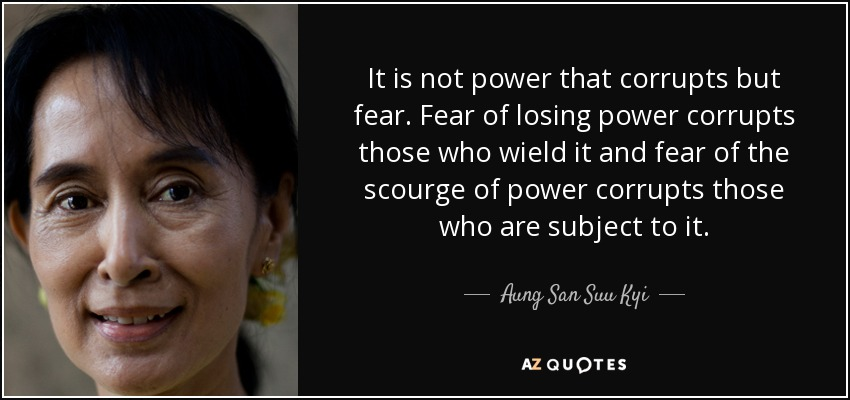 Image result for it is not power that corrupts but fear
