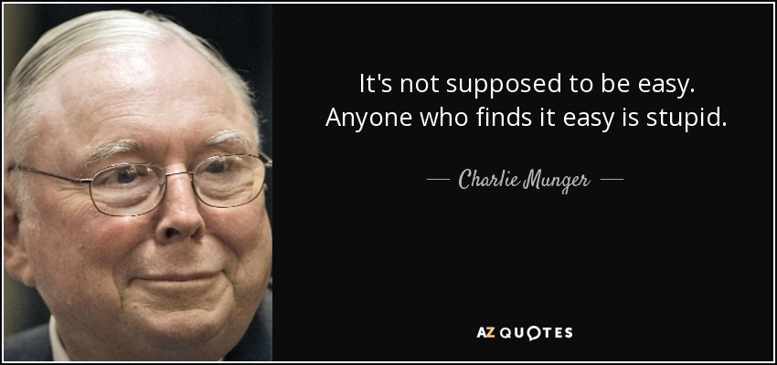 Image result for investing is not easy - charlie munger