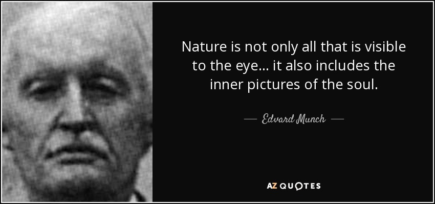 Image result for quotes of Edvard Munch