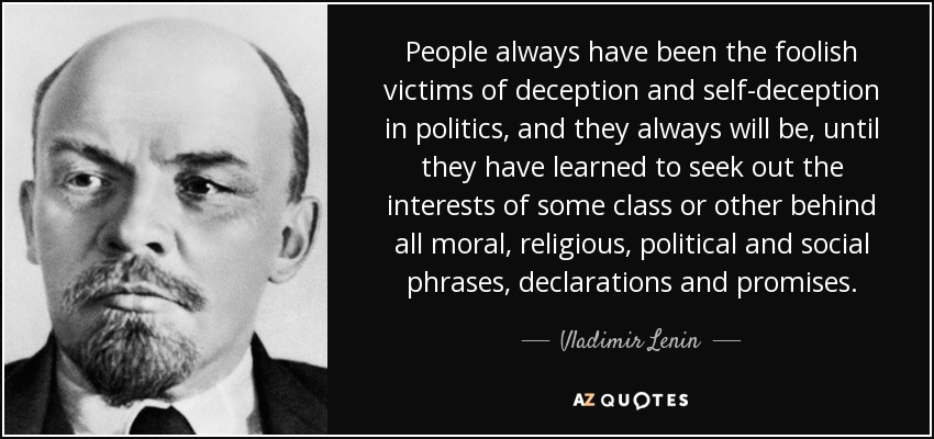 https://i1.wp.com/www.azquotes.com/picture-quotes/quote-people-always-have-been-the-foolish-victims-of-deception-and-self-deception-in-politics-vladimir-lenin-71-22-55.jpg