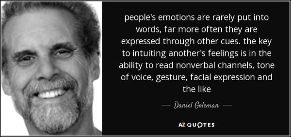 Daniel Goleman quote: people's emotions are rarely put ...