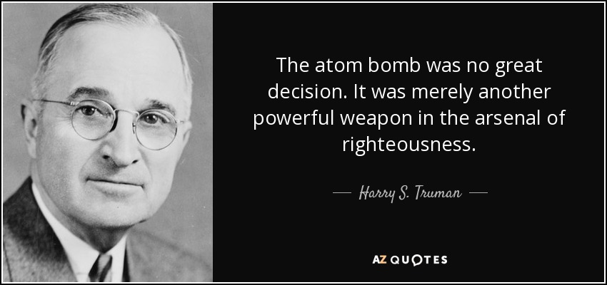 Image result for truman atomic bomb quotes