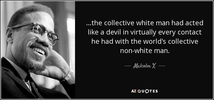 Image result for white devil malcolm x