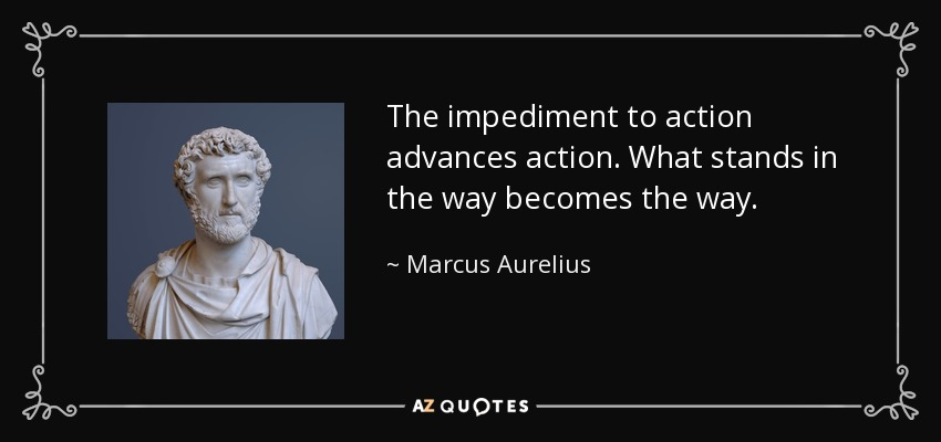 Be More Arguing No One Waste Time Should Man Good Be What Aurelius About Marcus