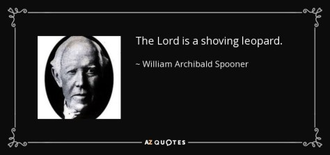 Image result for quotes William Archibald Spooner
