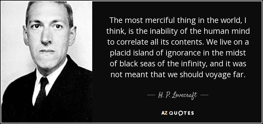 Image result for hp lovecraft quotes merciful thing