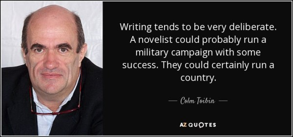 TOP 25 QUOTES BY COLM TOIBIN | A-Z Quotes