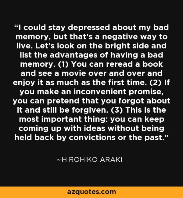 Hirohiko Araki quote: I could stay depressed about my bad ...