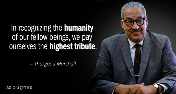 Image result for thurgood marshall quotes