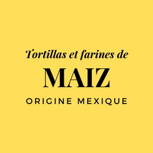 Tortillas et farines de maïs