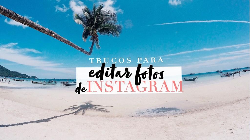 Cómo edito mis fotos de Instagram