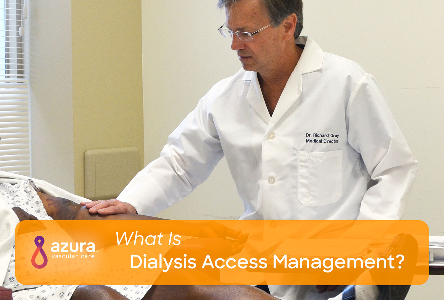 What Is Dialysis Access Management