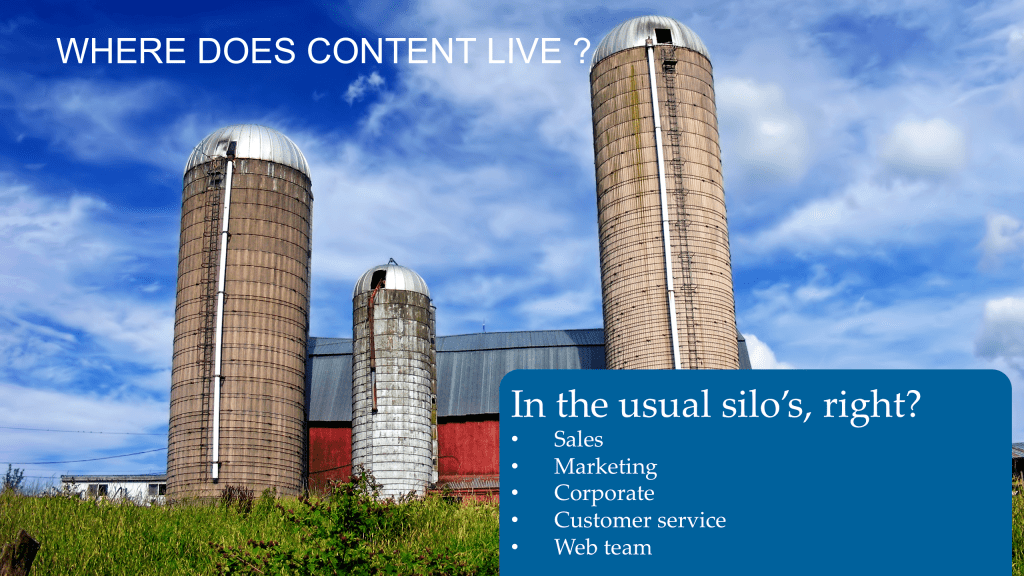 where does content live? departmental silo's