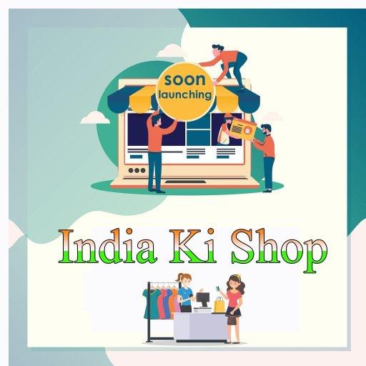 Soon Launching-India Ki shop