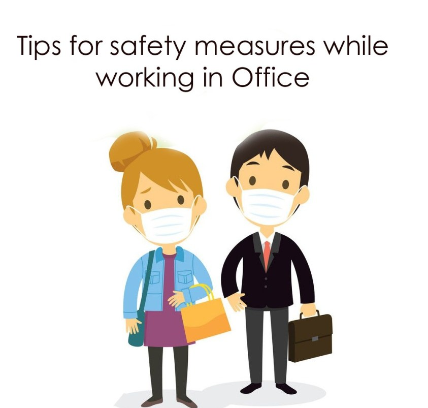 Tips for safety measures while working in office