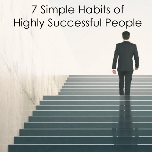 7 simple habits of highly succesful
