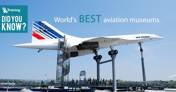Top 10 aviation, air and space museums in the world ...