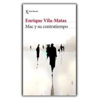 Reseña de Mac y su contratiempo,de Enrique Vila-Matas
