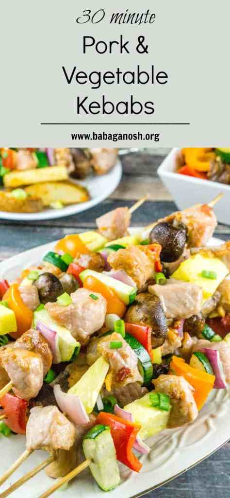 30 Minute Pork and Vegetable Kebabs