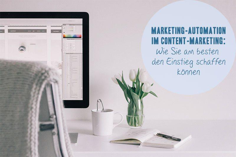 Voraussetzungen für den Einsatz von Marketing-Automation im Content-Marketing.