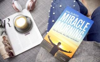 Miracle Morning von Hal Elrod - Meine Erfahrung im 30 Tage Test - Lifestyle Blog Leipzig