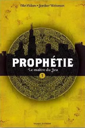 Prophétie T.1, Le Maître du Jeu par Mel Odom